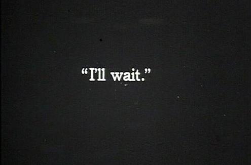 patience-ill-wait